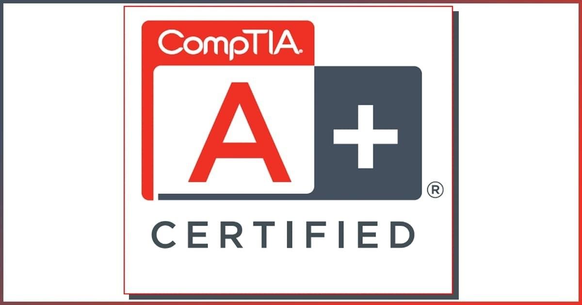كورس كامل للتحضير لشهادة CompTIA A+ : تعلم أساسيات الدعم الفني وصيانة أجهزة الكمبيوتر